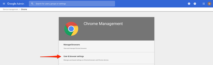 Google admin console, user and browser settings, red arrow