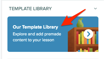 Template library button, red arrow