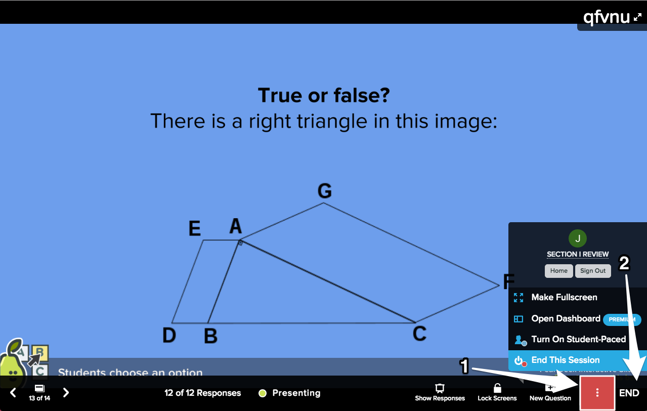 Multiple choice true or false projector view more actions + end this session + arrows