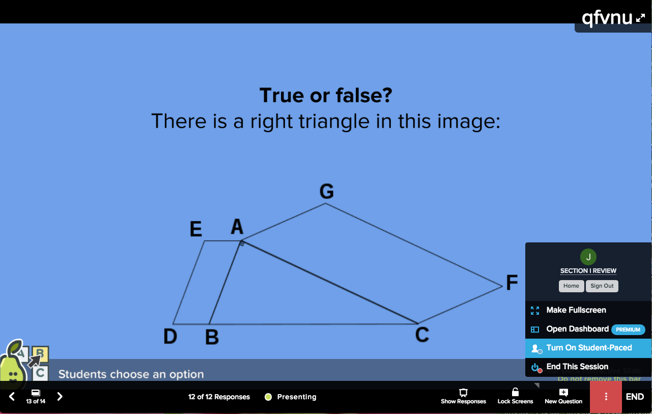 Multiple choice, true or false, more actions + turn on student-paced on projector